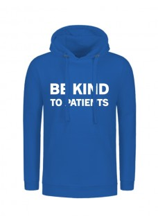 Hoody Be Kind To Patients Blue
